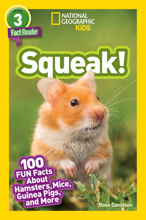 National Geographic Readers: Squeak! (L3)