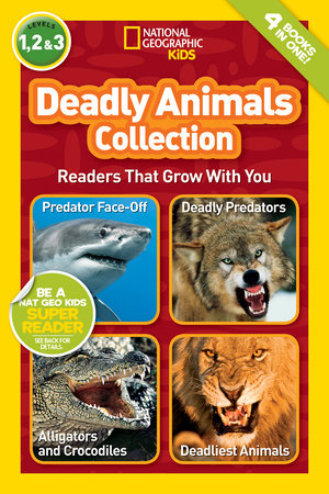 National Geographic Readers: Deadly Animals Collection by Melissa Stewart and Laura Marsh