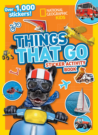 Things That Go Sticker Activity Book by National Geographic, Kids