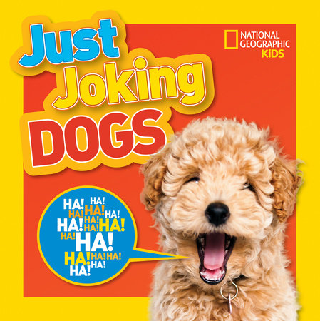 Just Joking Dogs by National Geographic, Kids