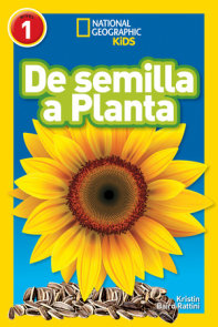 National Geographic Readers: De Semilla a Planta (L1)