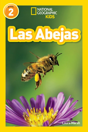 National Geographic Readers: Las Abejas (L2) by Laura Marsh