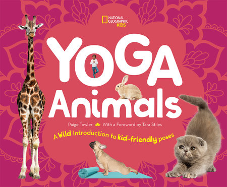 Yoga Animals by Paige Towler