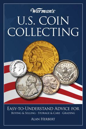 Warman's U.S. Coin Collecting by Alan Herbert