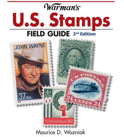 Warman's U.S. Stamps Field Guide by Maurice Wozniak