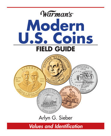 Warman's Modern US Coins Field Guide by Arlyn Sieber
