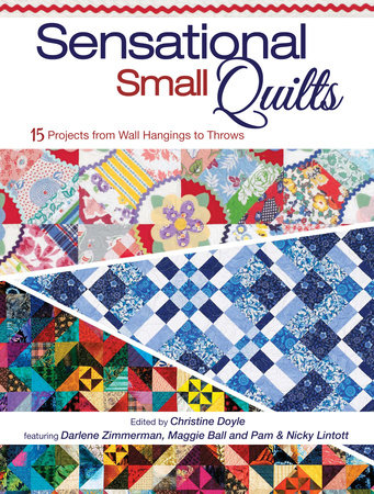 Sensational Small Quilts by Christine Doyle