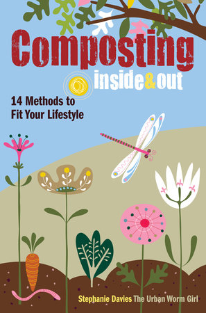 Composting Inside and Out by Stephanie Davies