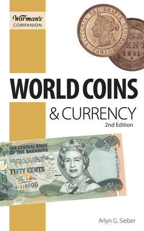 World Coins & Currency, Warman's Companion by Arlyn Sieber