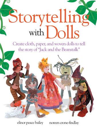 Storytelling With Dolls by Elinor Peace Bailey