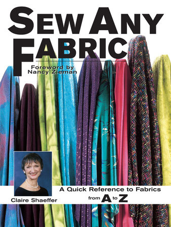 Sew Any Fabric by Claire Shaeffer
