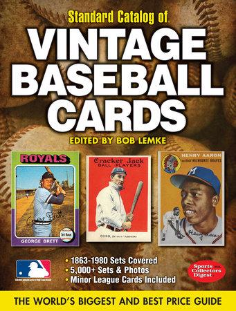Standard Catalog of Vintage Baseball Cards by Bob Lemke