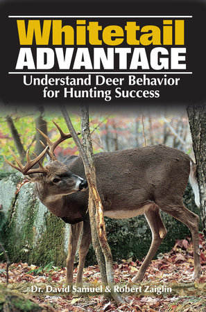 The Whitetail Advantage by Dr. Dave Samuel