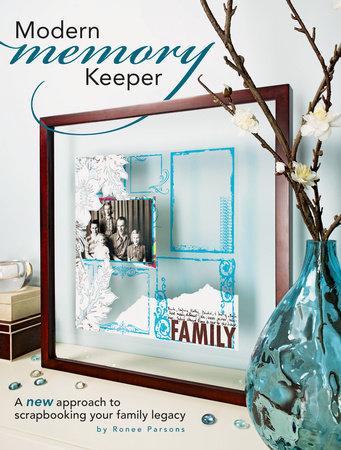 Modern Memory Keeper by Ronee Parsons