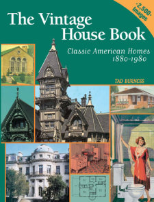 Vintage House Book: 100 Years of Classic American Homes 1880-1980