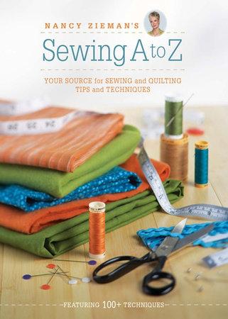 Nancy Zieman's Sewing A to Z by Nancy Zieman