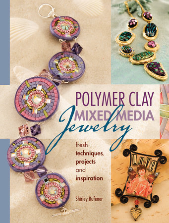 Polymer Clay Mixed Media Jewelry by Shirley Rufener