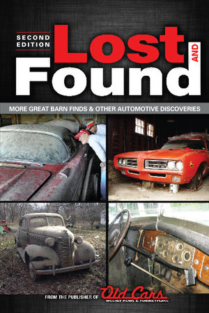 Lost and Found by Publishers of Old Cars Weekly