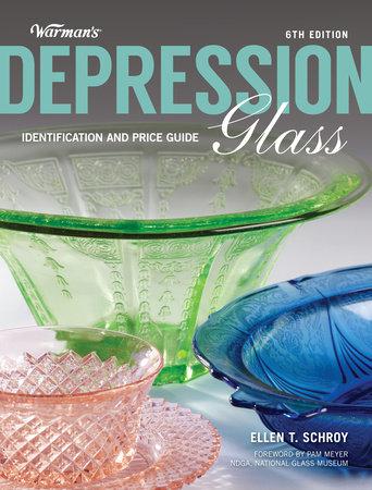 Warman's Depression Glass by Ellen Schroy