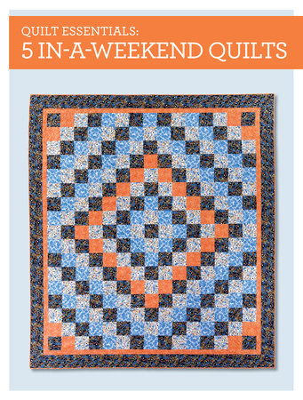Quilt Essentials - 5 In-a-Weekend Quilts by Karen Snyder