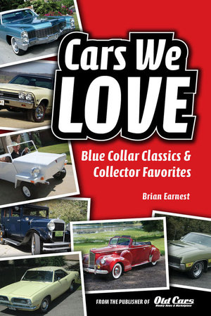 Cars We Love by Brian Earnest