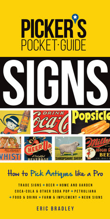 Picker's Pocket Guide - Signs by Eric Bradley