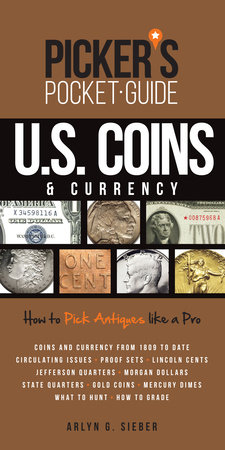 Picker's Pocket Guide U.S. Coins & Currency by Arlyn Sieber