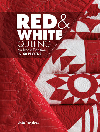 Red & White Quilting by Linda Pumphrey