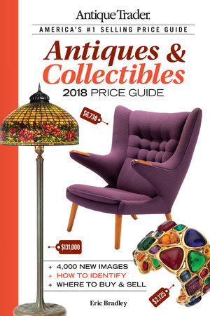 Antique Trader Antiques & Collectibles Price Guide 2018 by