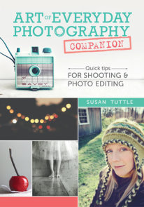 Art of Everyday Photography Companion