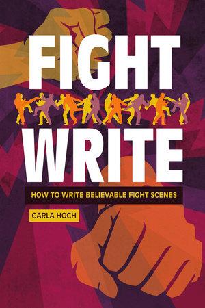Fight Write by Carla Hoch