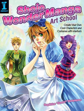 Shojo Wonder Manga Art School by Supittha Bunyapen