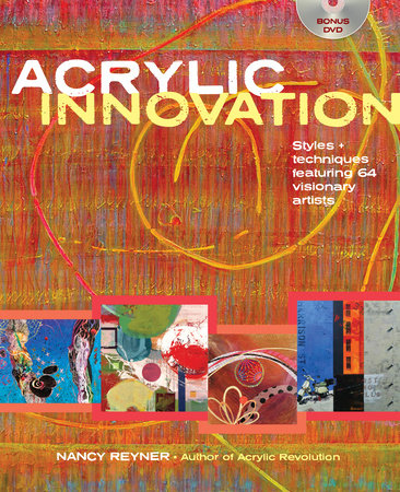 Acrylic Innovation by Nancy Reyner