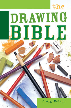 The Drawing Bible by Craig Nelson
