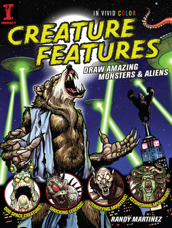 Creature Features by Randy Martinez