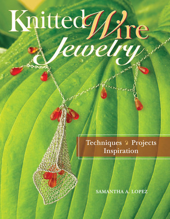 Knitted Wire Jewelry by Samantha Lopez