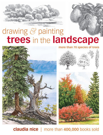 Drawing & Painting Trees in the Landscape by Claudia Nice