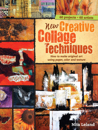 New Creative Collage Techniques by Nita Leland