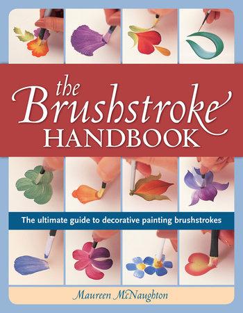 The Brushstroke Handbook by Maureen Mcnaughton