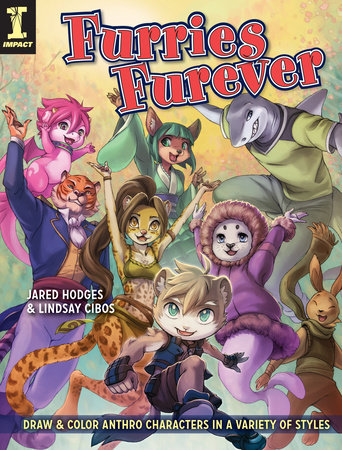 Furries Furever by Jared Hodges and Lindsay Cibos