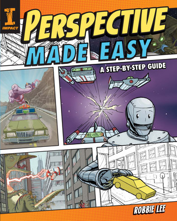 Perspective Made Easy by Robbie Lee