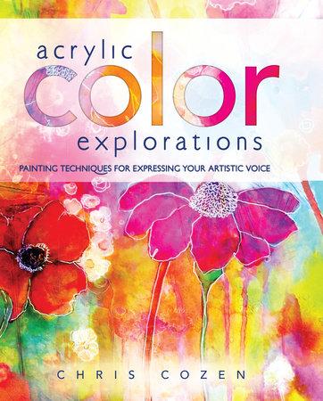 Acrylic Color Explorations by Chris Cozen