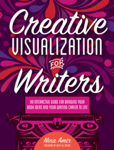 Creative Visualization for Writers