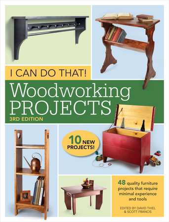 I Can Do That! Woodworking Projects by