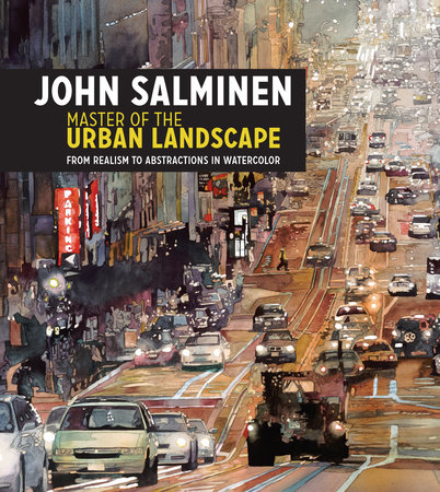 John Salminen - Master of the Urban Landscape by John Salminen