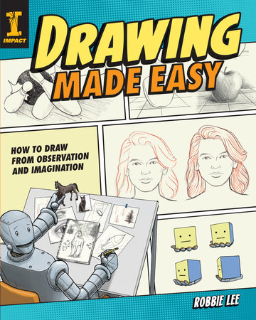 Drawing Made Easy by Robbie Lee