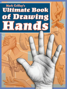 Mark Crilley's Ultimate Book of Drawing Hands