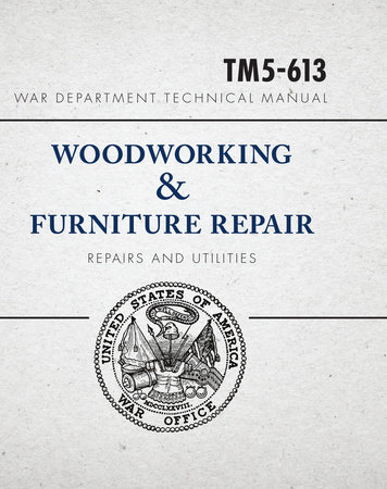 War Department Technical Manual - Woodworking & Furniture Repair by United States War Department