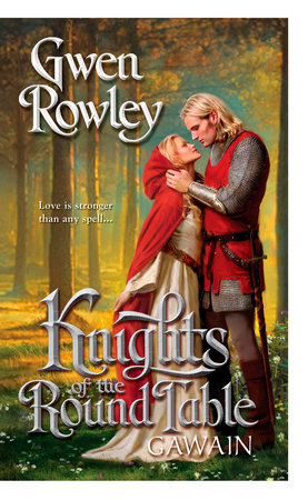 Knights of the Round Table: Gawain by Gwen Rowley