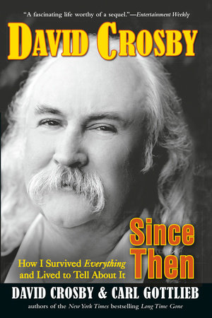 Since Then by David Crosby and Carl Gottlieb